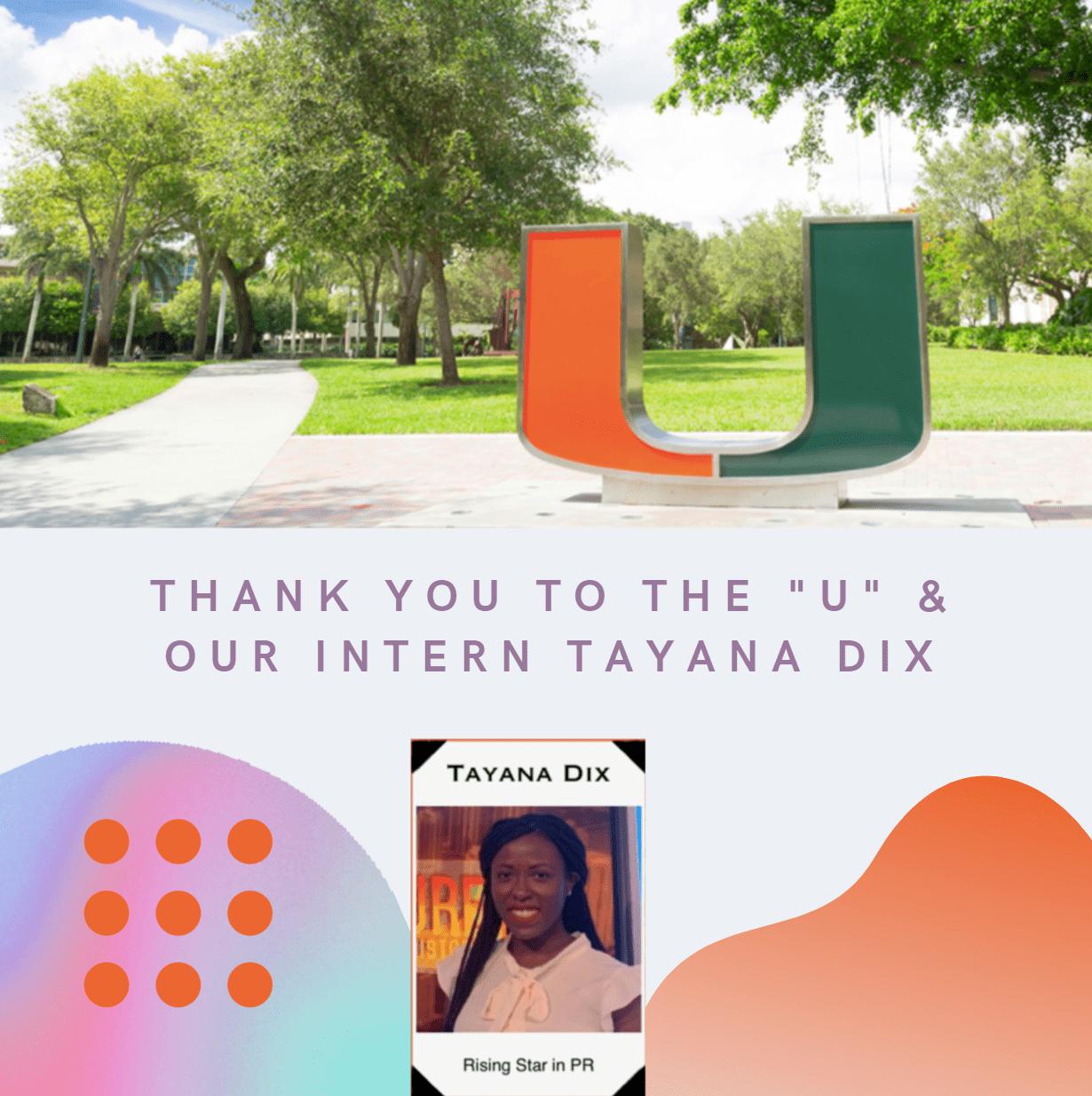 Tayana Dix University of Miami School of Communication